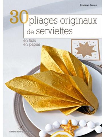 30 pliages originaux de serviettes